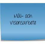 Mål och visionsarbete