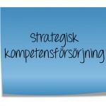 Strategisk kompetensförsörjning